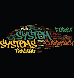 Forex currency systems four tips to pick a system vector