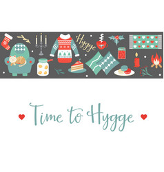 hygge background with cozy things and elements vector image