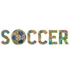 Word soccer decorative zentangle object vector