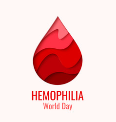 world hemophilia day - red paper cut blood drop vector image vector image