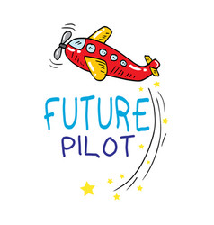 future pilot text with plane cartoon hand drawn il vector image