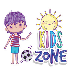 Little boy with soccer balloon kids zone vector