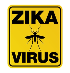 Zika Virus Yellow Sign vector