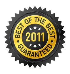 best of the best 2011 label vector image vector image