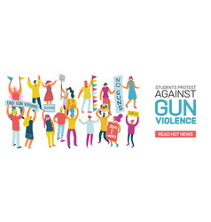 students protesting against gun violence vector image