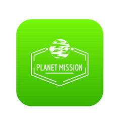 planet mission icon green vector image