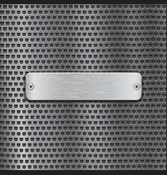 Stainless steel brushed plate on metal perforated vector