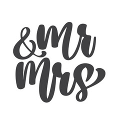 Wedding words mr and mrs hand-written vector