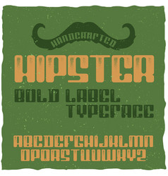 vintage label typeface named hipster vector image vector image