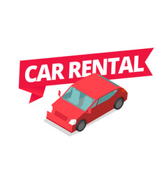 Car rental car for rent word on red ribbon vector