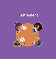 settlement concept discussion with vector image vector image