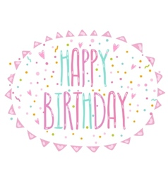 Happy Birthday cute cartoon text with confetti vector image