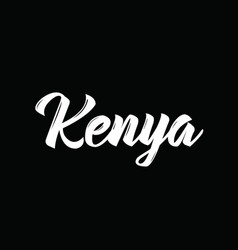 Kenya text design calligraphy typography vector