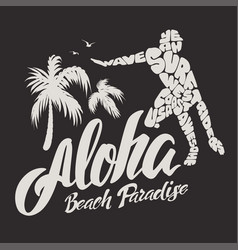 aloha typography with surfer for t-shirt print vector image