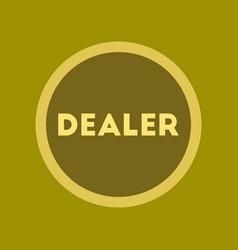 Flat icon stylish background poker chip dealer vector