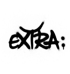 Graffiti extra word sprayed in black over white vector