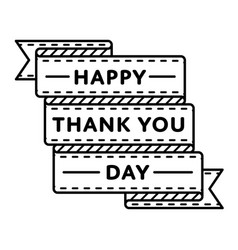 happy thank you day greeting emblem vector image
