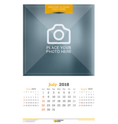 July 2018 wall calendar for 2018 year design vector