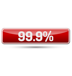 999 percent - abstract beautiful button with text vector image vector image
