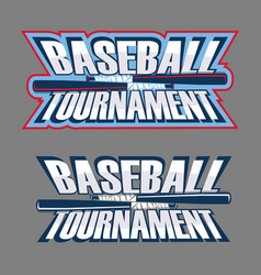baseball tournament inscription vector image