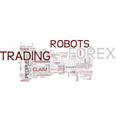 Forex robot myths text background word cloud vector