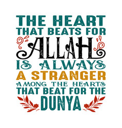 Heart that beats for allah is always a vector