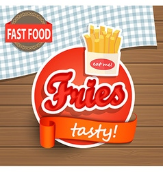 Tasty fries concept vector image vector image