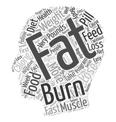 Burn the fat and feed the muscle text background vector