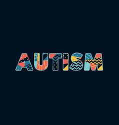 Autism concept word art vector