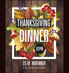 Thanksgiving dinner poster with autumn leaves vector
