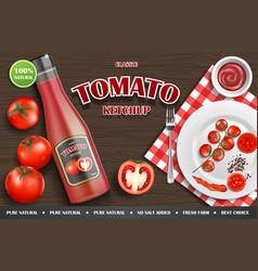 tomato ketchup ad realistic ketchup sauce bottle vector image
