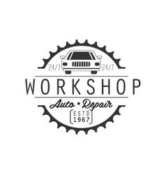 Auto Repair Workshop Black And White Label Design vector image