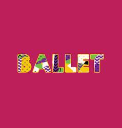 Ballet concept word art vector