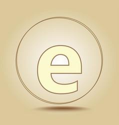 letter e lowercase round golden icon on light vector image