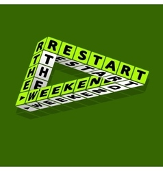 Restart the weekend Quote typographic background vector