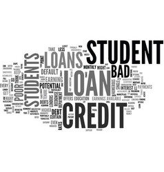 A look at bad credit student loans text word vector