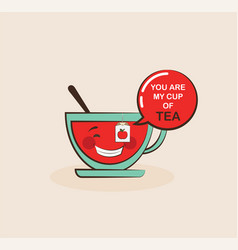 funny tea cup with funny quote valentine greeting vector image vector image