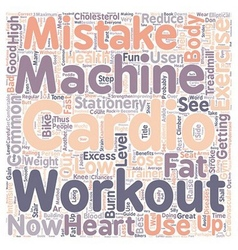 Common Cardio Exercise Workout Mistakes On Cardio vector image