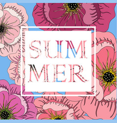 summer frame with flowers and slogan vector image