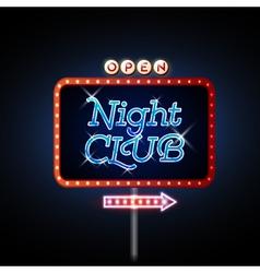 Neon sign night club vector image vector image