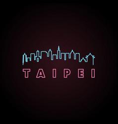 taipei skyline neon style in editable file vector image vector image