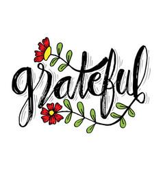 Grateful hand lettering card slogan concept vector
