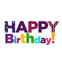 Happy birthday color font text lettering vector