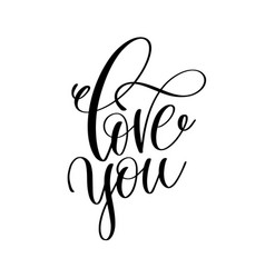 Love you hand lettering romantic quote to vector