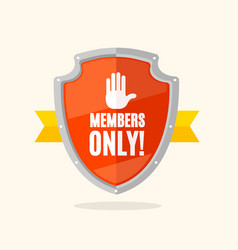 cartoon members only sign shield and ribbon vector image