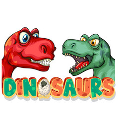 Font design for word dinosaurs with two t-rexes vector