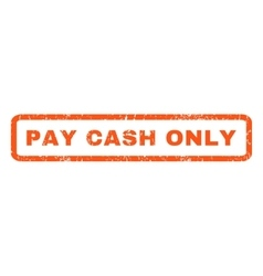 Pay Cash Only Rubber Stamp vector image