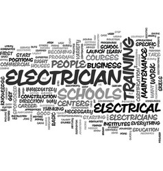 A look at electrician schools text word cloud vector