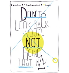 Avant garde poster Dont look back youre not going vector