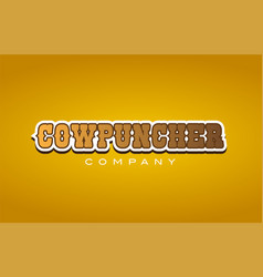 Cowpuncher cow puncher western style word text vector